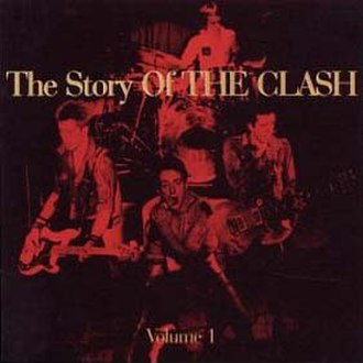 The Story of the Clash, Volume 1 - Image: The story of the clash cover