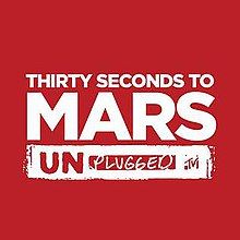 Thirty Seconds to Mars - MTV Unplugged.jpg