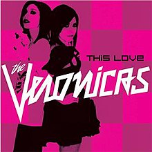 This Love The Veronicas Song Wikipedia