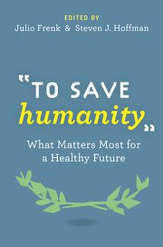 To Save Humanity - Front cover of To Save Humanity.
