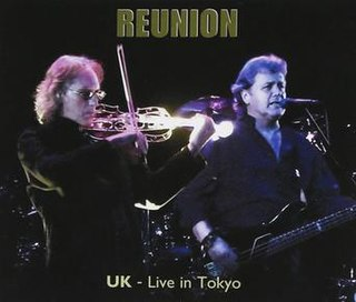 <i>Reunion – Live in Tokyo</i> 2013 live album by UK