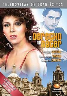 <i>El derecho de nacer</i> (1981 TV series)