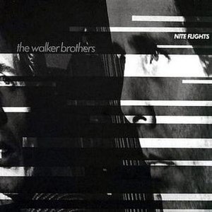 Nite Flights (album) - Image: Walker Brothers Nite Flights