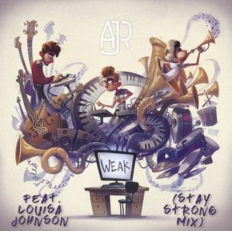 Weak (AJR song) - Image: Weak Stay Strong Mix Single