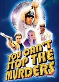 <i>You Cant Stop the Murders</i> 2003 film