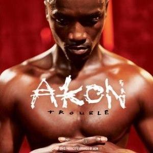 Trouble (Akon album)