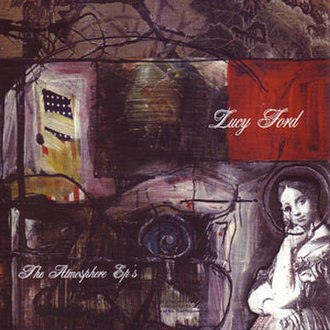 Lucy Ford: The Atmosphere EP's - Image: Atmosphere The Lucy Ford The Atmosphere E Ps