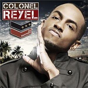 Au rapport - Image: Au rapport album by colonel reyel