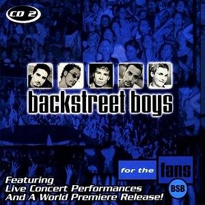 """For the Fans (Backstreet Boys album) - Image: Backstreet Boys """"For the Fans"""" CD2"""