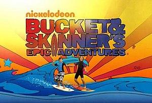 Bucket & Skinner's Epic Adventures - Image: Bucket & Skinner