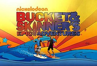 <i>Bucket & Skinners Epic Adventures</i> television series