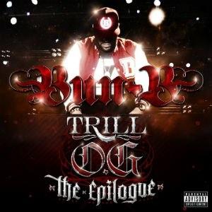 Trill OG: The Epilogue - Image: Bun B Trill OG The Epilogue