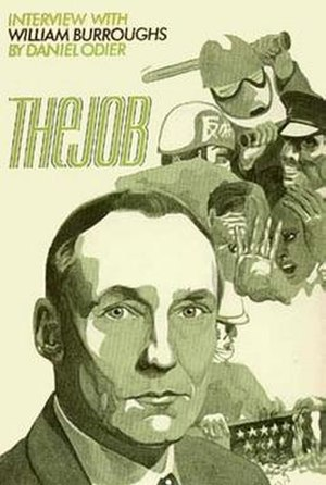 The Job: Interviews with William S. Burroughs - First English translation