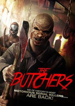 The Butchers (2014 film) - DVD released by Uncork'd Entertainment