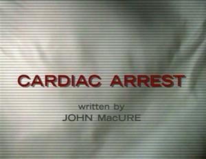 Cardiac Arrest (TV series) - Series 1 title screen