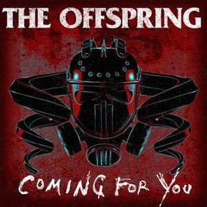 Coming for You (song) - Image: Coming for You by The Offspring