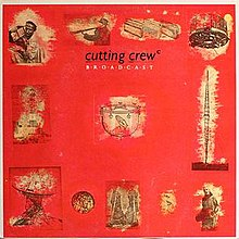 Cutting crew broadcast vinyl UK Europe cover.jpg