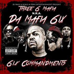 6iX Commandments - Image: Da Mafia 6ix 6ix Commandments