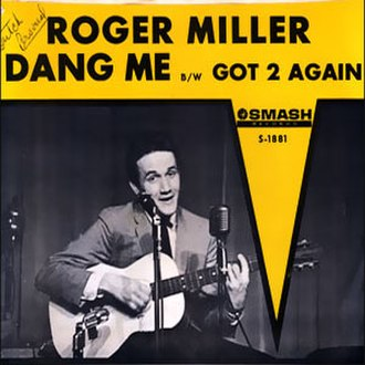 Dang Me - Image: Dang Me Roger Miller