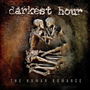 The Human Romance - Image: Darkest Hour The Human Romance