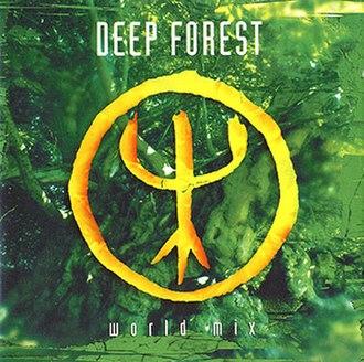World Mix - Image: Deep forest world mix album cover