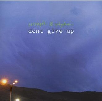 Don't Give Up (album) - Image: Don't Give Up 1024