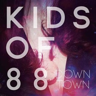 Downtown (Kids of 88 song) - Image: Downtown KO88