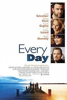 <i>Every Day</i> (2010 film) 2010 film by Richard Levine