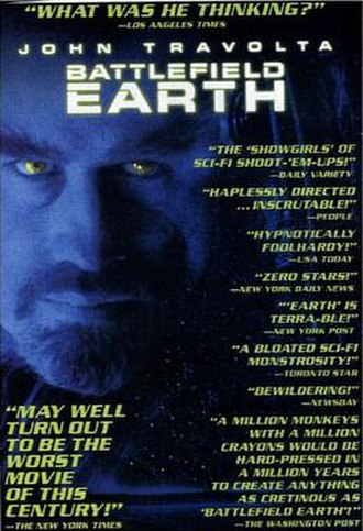 Battlefield Earth (film) - Entertainment Weekly spoof poster for Battlefield Earth quoting the film's many negative reviews