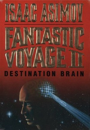 Fantastic Voyage II: Destination Brain - Image: Fantastic Voyage II (book cover)