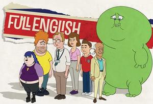 Full English (TV series) - Full English logo with family members Eve, Dusty, Edgar, Wendy, Jason, Ken, and Ken's imaginary friend Squidge