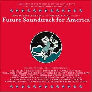 Future Soundtrack for America - Image: Futuresoundtrackfora merica