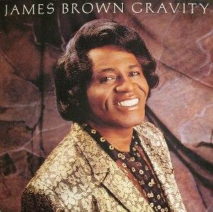 Gravity (James Brown album) - Image: Gravity (James Brown album) cover art