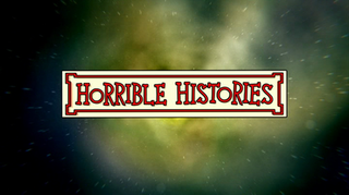 <i>Horrible Histories</i> (2009 TV series) British sketch comedy television series (2009)