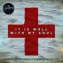 Hillsong Single, It Is Well With My Soul, 2011.jpg