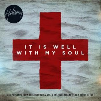 It Is Well with My Soul - Image: Hillsong Single, It Is Well With My Soul, 2011