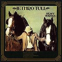 [Image: 200px-JethroTull-albums-heavyhorses.jpg]