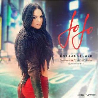Demonstrate (song) - Image: Jo Jo Demonstrate Single Cover