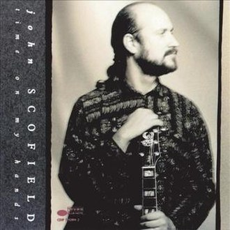 Time on My Hands (album) - Image: John Scofield Time On My Hands