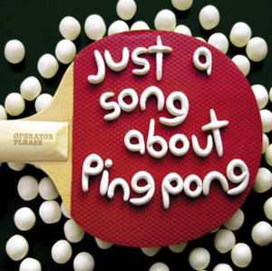 Just a Song About Ping Pong - Image: Just A Song About Ping Pong EP