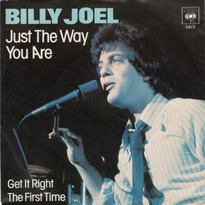 Just the Way You Are (Billy Joel song) - Image: Just the Way You Are Billy Joel