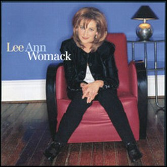 Lee Ann Womack (album) - Image: Lee Ann Womack Lee Ann Womack