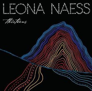 Thirteens (album) - Image: Leona Naess Thirteens cover