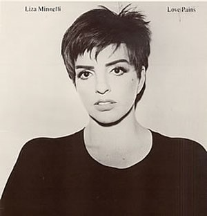 Love Pains - Image: Liza Minnelli Love Pains Single Cover