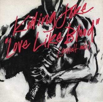 Love Like Blood (song) - Image: Love Like Blood Gestalt A 1985