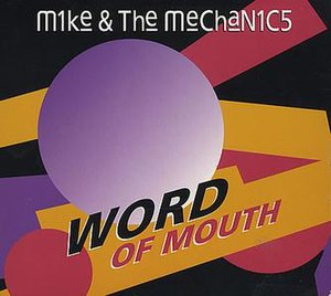 Word of Mouth (Mike + The Mechanics song)