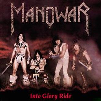 Into Glory Ride - Image: Manowar Intogloryride