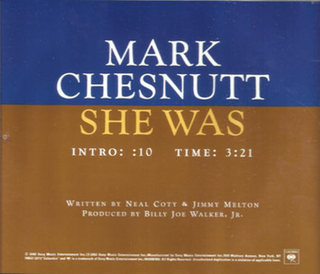 She Was 2002 single by Mark Chesnutt