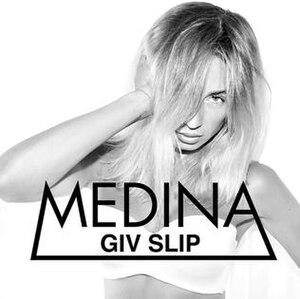 Giv Slip - Image: Medina Giv Slip