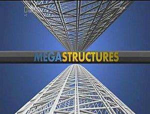 Megastructures - Image: Meg Stcrs